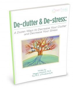 De-clutter & De-stress